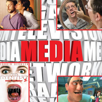 Dentists in the media.