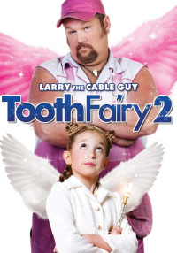 Tooth Fairy 2 Movie.