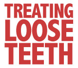 TreatingLooseTeethandtheUnderlyingCauses