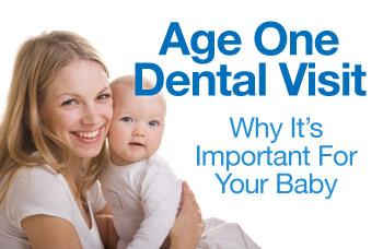 Age one dental visit.