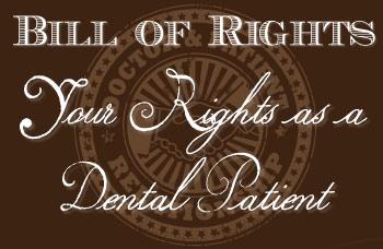 Dental patient bill of rights.