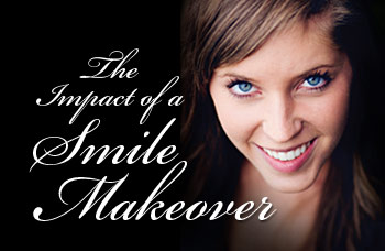 The impact of a smile makeover.