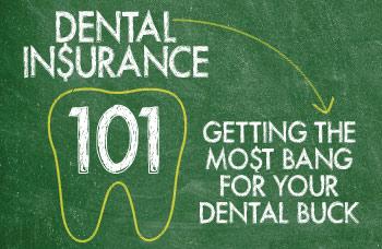 Dental insurance.