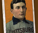Honus Wagner's healthy lifestyle paid off big!