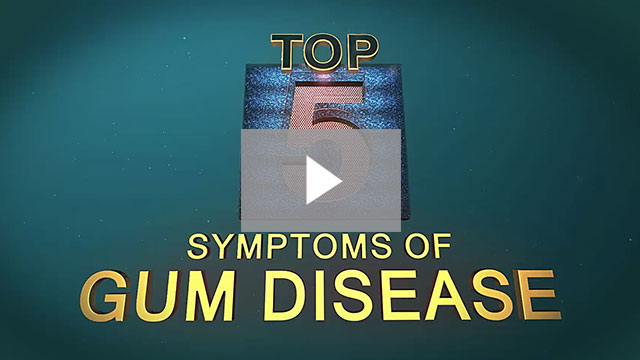 Click to learn the top 5 symptoms of gum disease