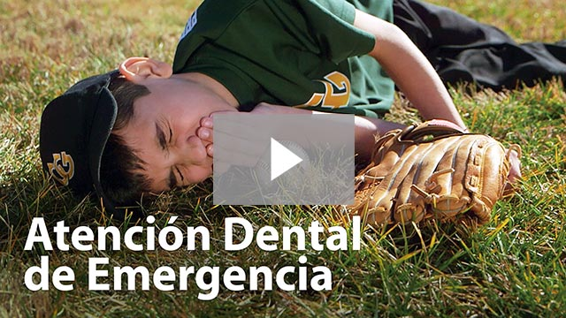 Atención Dental de Emergencia (Emergency Dental Care)