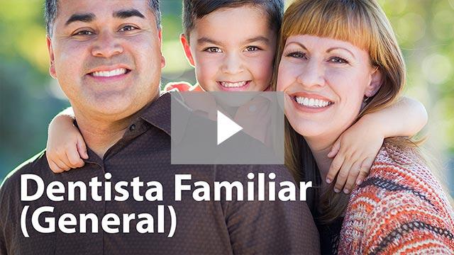 Dentista Familiar (general) (Family Dentistry)