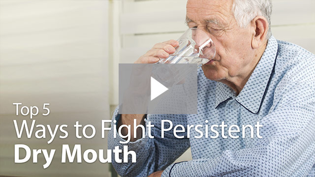 Ways to fight persistent dry mouth