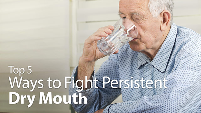 Top 5 Ways to Fight Persistent Dry Mouth Video