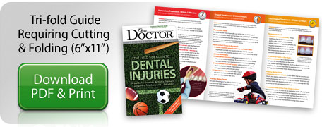 Download Tri-fold Dental Injuries Guide.