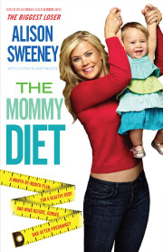 The Mommy Diet Book by Alison Sweeney.